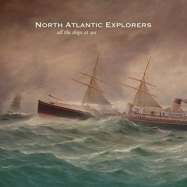 North Atlantic Explorers - All The Ships At Sea